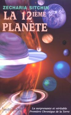 Livre - La 12ème planète - Zecharia Sitchin