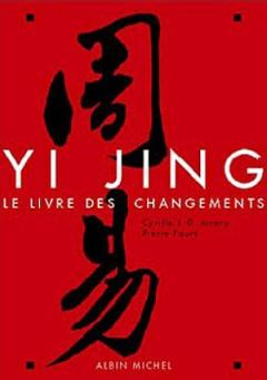 Livre - Yi Jing Le livre des changements - JD Javary
