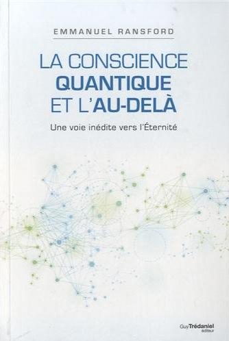 Livre - La conscience quantique et l'au-delà - EmmanuelRansford