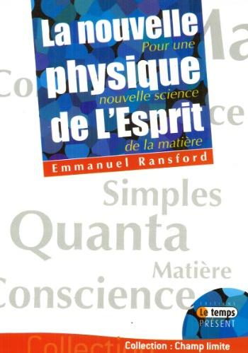 Livre - La nouvelle physique de l'esprit - EmmanuelRansford