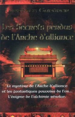 Livre - Les secrets perdus de l'Arche d'alliance - Laurence Gardner