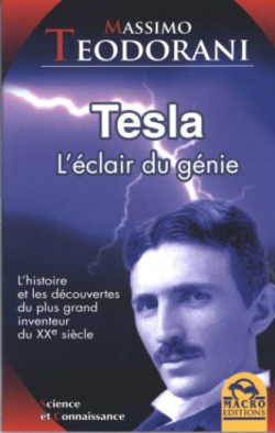 Livre-Tesla l'éclair du génie-Teodorani Massimo